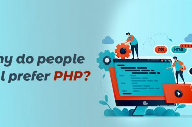 Why do people still prefer PHP?